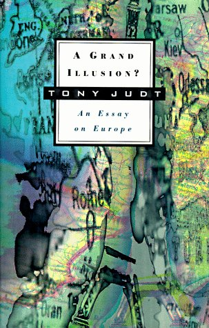 9780809050932: A Grand Illusion?: An Essay on Europe (Annual New York Review of Books and Hill and Wang Lecture Series)