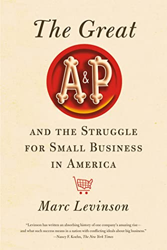 9780809051434: The Great A&P and the Struggle for Small Business in America