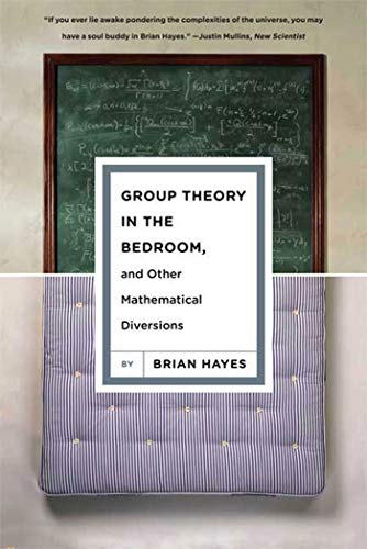 9780809052172: Group Theory in the Bedroom, and Other Mathematical Diversions