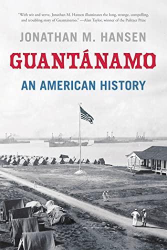 9780809053407: Guantanamo: An American History
