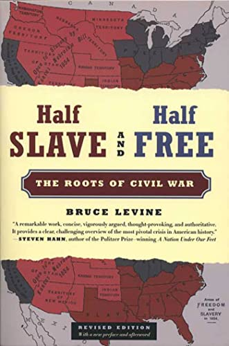9780809053537: Half Slave and Half Free, Revised Edition: The Roots of Civil War
