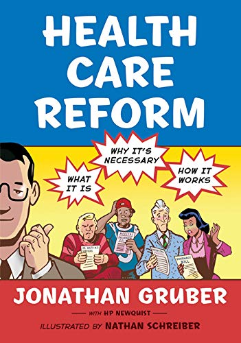 9780809053971: Health Care Reform: What It Is, Why It's Necessary, How It Works