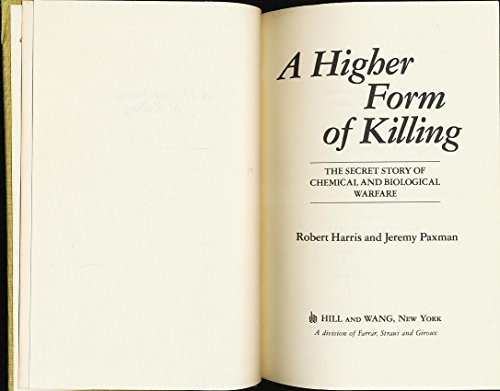 9780809054718: A Higher Form of Killing: The Secret Story of Gas and Germ Warfare