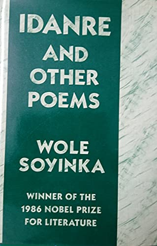 Idanre and Other Poems [Aug 01, 1987]: Soyinka, Wole