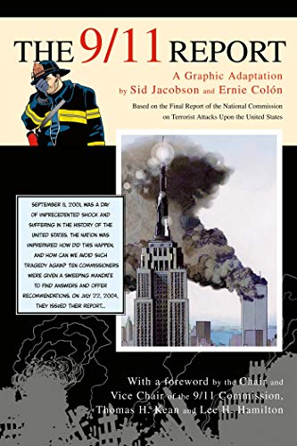 The 9/11 Report: A Graphic Adaptation (Based on the Final Report of the National Commission on Te...