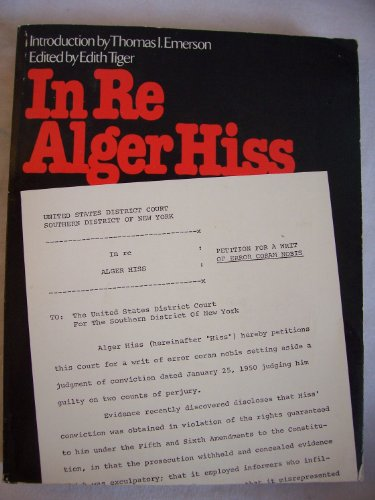 9780809058082: In Re Alger Hiss: Petition for a Writ of Error Coram Nobis