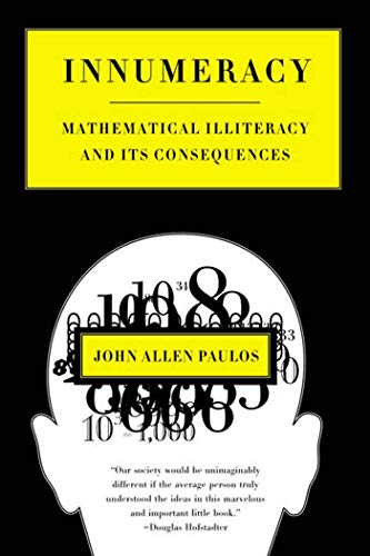9780809058402: Innumeracy: Mathematical Illiteracy and Its Consequences