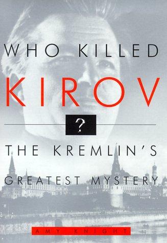 9780809064045: Who Killed Kirov?: The Kremlin's Greatest Mystery