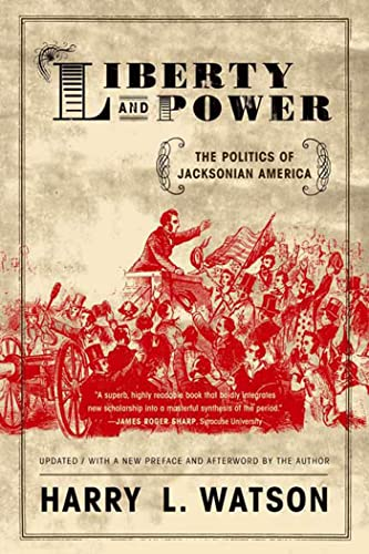 9780809065479: Liberty and Power: The Politics of Jacksonian America