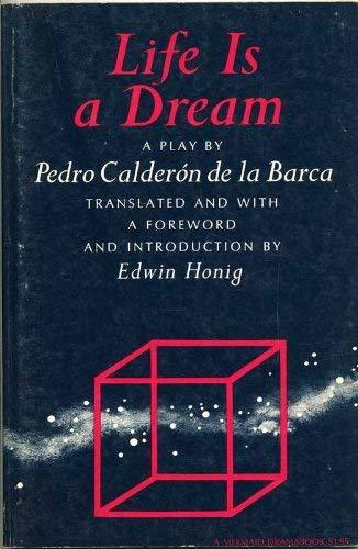 9780809065561: Life is a dream;: A play (A Mermaid dramabook)
