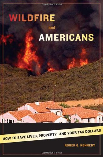 9780809065813: Wildfire and Americans: How to Save Lives, Property, and Your Tax Dollars