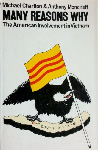 9780809067527: Many reasons why: The American involvement in Vietnam