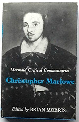 Christopher Marlowe (Mermaid critical commentaries)