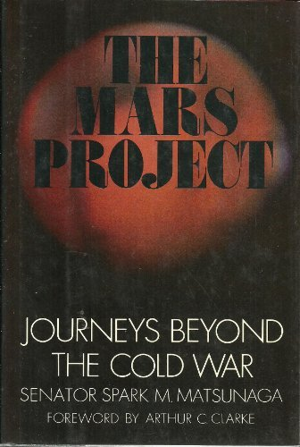9780809067909: The Mars Project: Journeys Beyond the Cold War