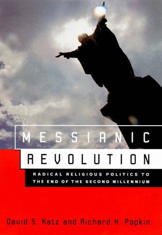 9780809068852: Messianic Revolution: Radical Religious Politics to the End of the Second Millennium