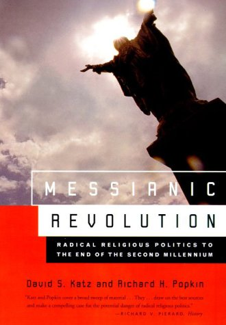 9780809068869: Messianic Revolution: Radical Religious Politics to the End of the Second Millennium