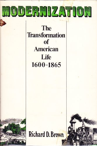 9780809069804: Modernization: The transformation of American life, 1600-1865 (American century series)