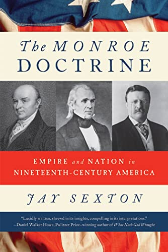 9780809069996: The Monroe Doctrine: Empire and Nation in Nineteenth-Century America