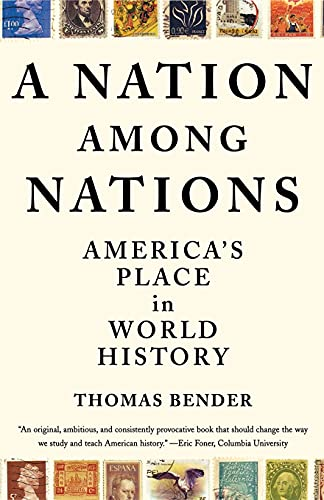 9780809072354: A Nation Among Nations: America's Place in World History