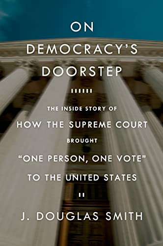 9780809074235: On Democracy's Doorstep: The Inside Story of How the Supreme Court Brought