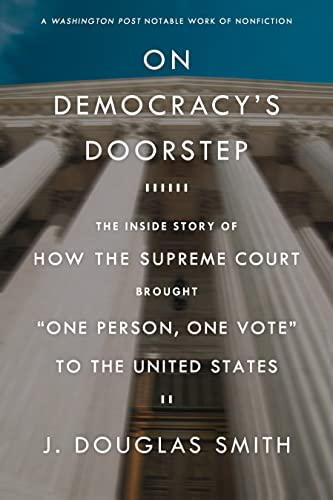 9780809074242: On Democracy's Doorstep: The Inside Story of How the Supreme Court Brought