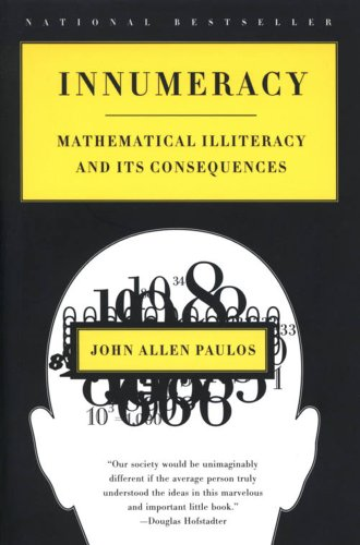 9780809074471: Innumeracy: Mathematical Illiteracy and Its Consequences