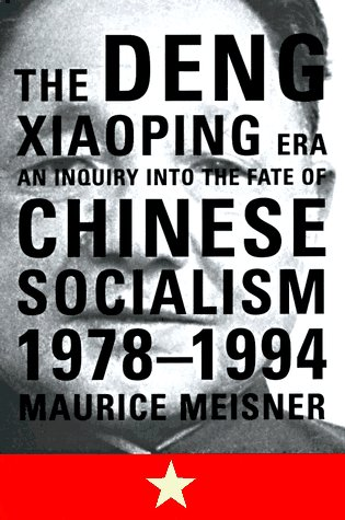 9780809078158: The Deng Xiaoping Era: An Inquiry into the Fate of Chinese Socialism, 1978-1994