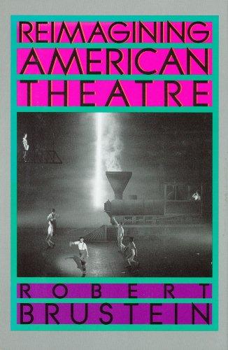 9780809080571: Reimagining American Theatre