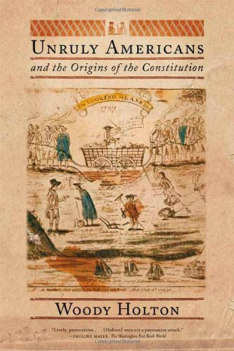 9780809080618: Unruly Americans and the Origins of the Constitution