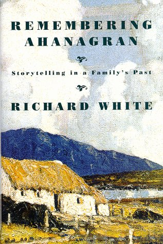 REMEMBERING AHANAGRAN Storytelling in a Family's Past