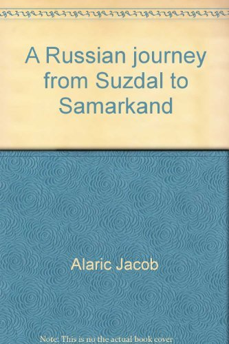 9780809083503: A Russian journey from Suzdal to Samarkand