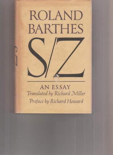 S/Z. Translated by Richard Miller. Preface by Richard Howard.: Barthes, Roland (Richard Miller...