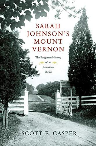 9780809084142: Sarah Johnson's Mount Vernon: The Forgotten History of an American Shrine