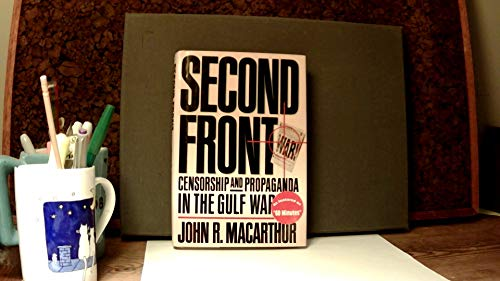 9780809085170: Second Front: Censorship and Propaganda in the Gulf War