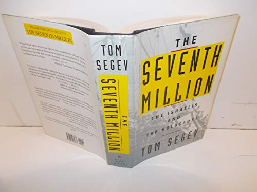 9780809085637: The Seventh Million: The Israelis and the Holocaust