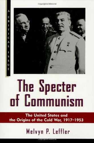 9780809087914: The Specter of Communism: The United States and the Origins of the Cold War, 1917-1953 (A Critical Issue)