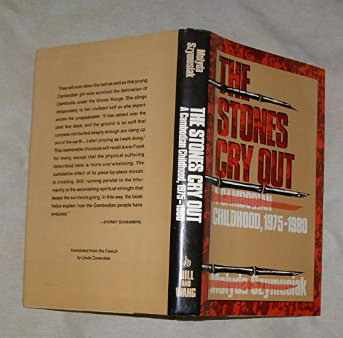 The Stones Cry Out: A Cambodian Childhood 1975-1980