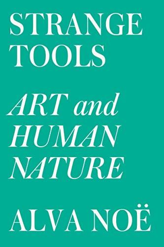 9780809089161: Strange Tools: Art and Human Nature