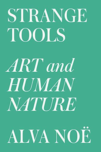 9780809089178: Strange Tools: Art and Human Nature