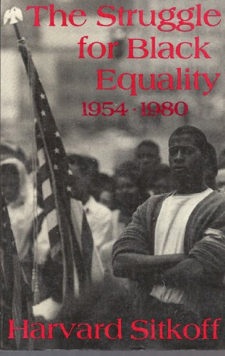 9780809089253: The Struggle for Black Equality, 1954-1980 (American Century Series)
