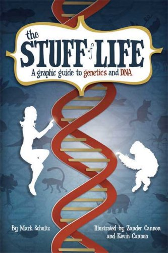 9780809089468: The Stuff of Life: A Graphic Guide to Genetics and DNA