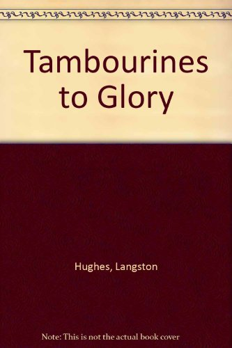 Tambourines to Glory (0809091348) by Hughes, Langston