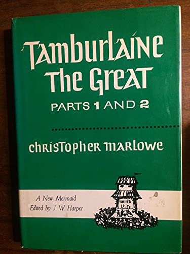9780809091430: Tamburlaine the Great; Parts I and II