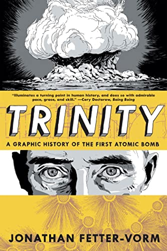 9780809093557: Trinity: A Graphic History of the First Atomic Bomb