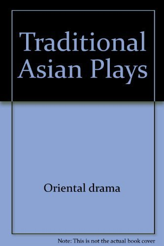 Traditional Asian plays (A Mermaid dramabook) (0809094150) by Brandon, James R