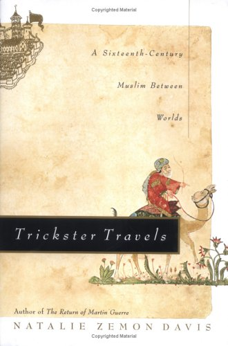 9780809094349: Trickster Travels: A Sixteenth-century Muslim Between Worlds