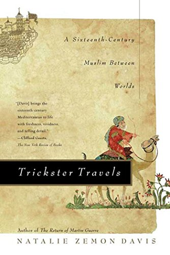 9780809094356: Trickster Travels: A Sixteenth-Century Muslim Between Worlds