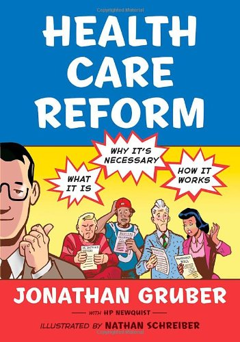 9780809094622: Health Care Reform: What It Is, Why It's Necessary, How It Works