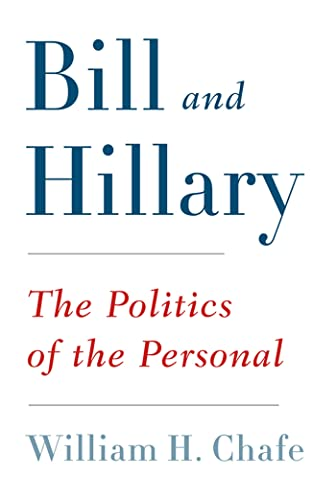 9780809094653: Bill and Hillary: The Politics of the Personal