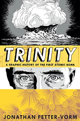 9780809094684: Trinity: A Graphic History of the First Atomic Bomb
